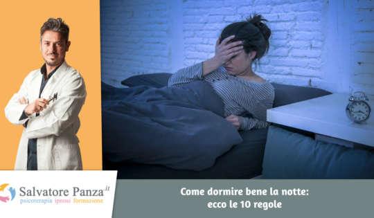 Come dormire bene la notte: ecco le 10 regole