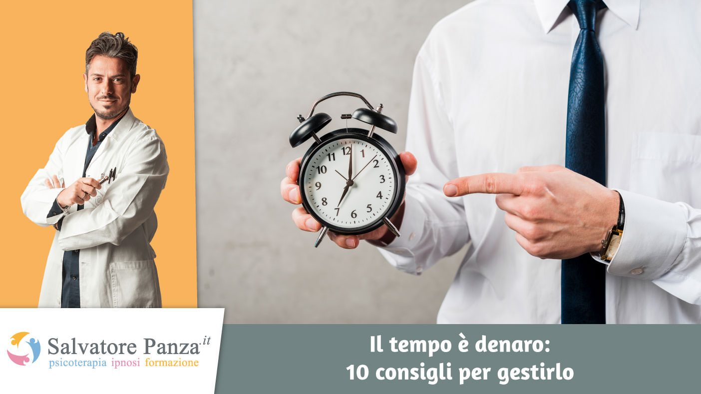 Il tempo è denaro: 10 consigli per gestirlo