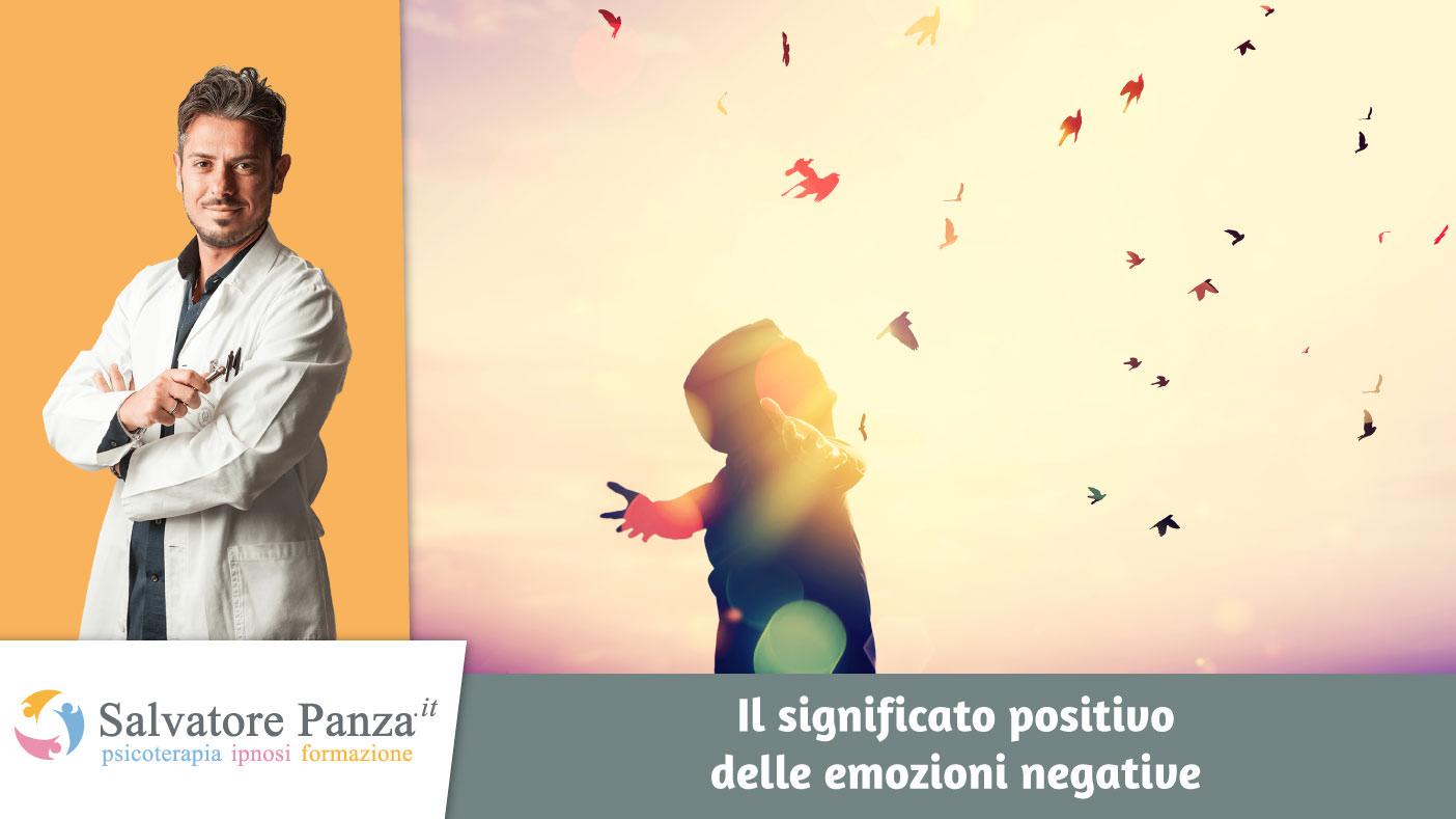 Il significato positivo delle emozioni negative